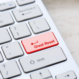 Standing Up to the 'Great Reset'